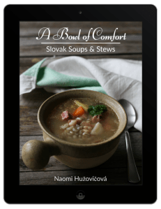 A Bowl of Comfort: Slovak Soups & Stews Book