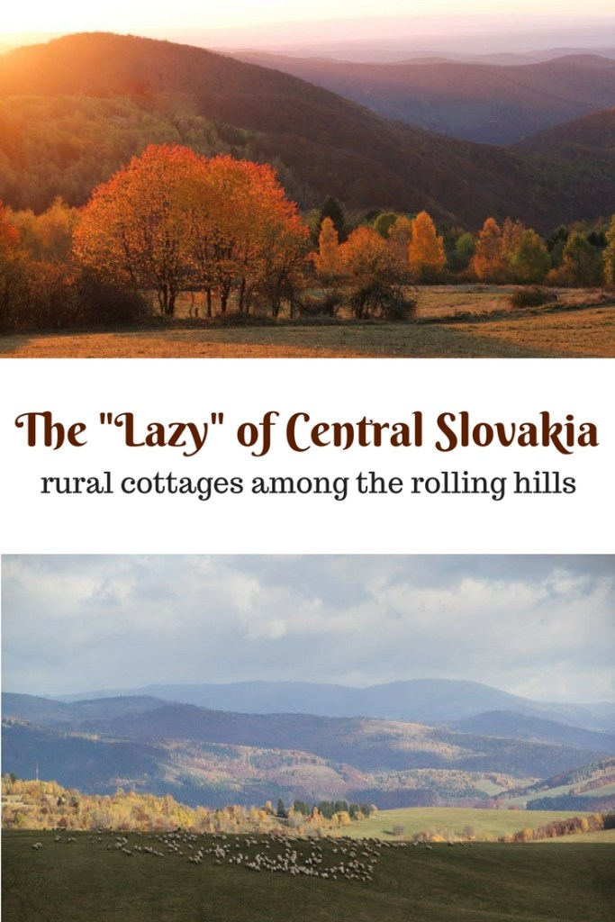 "The ""lazy"" of Central Slovakia: read about lone rural cottages and farms among the rolling hills of central Slovakia, complete with grazing sheep and wandering cows."