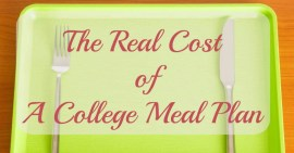 The Real Cost of a College Meal Plan