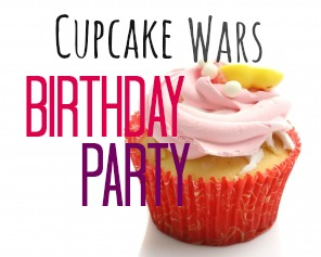 cupcake wars birthday
