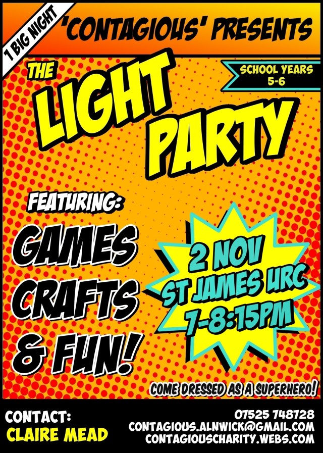 "A poster for the 'Contagious' Light Party on the 2nd November in a comic book style, with large text reading ""Games, Crafts, Fun!"""