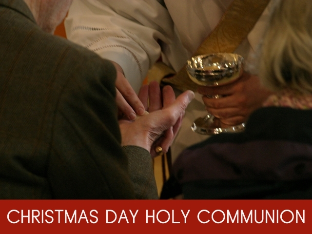 """An image of a priest dispensing Communion bread with the words """"Christmas Day Holy Communion"""""""
