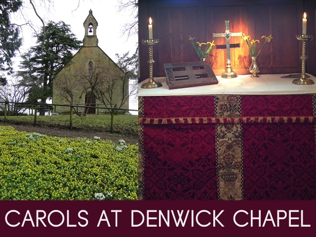 "An image of the exterior of Denwick Chapel, with another photograph of the interior, with the words ""Carols at Denwick Chapel"" beneath them"