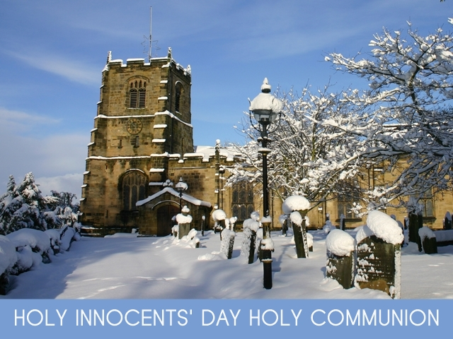 "Another image of St Michael's in the snow, with the words ""Holy Innocents' Day Holy Communion"""