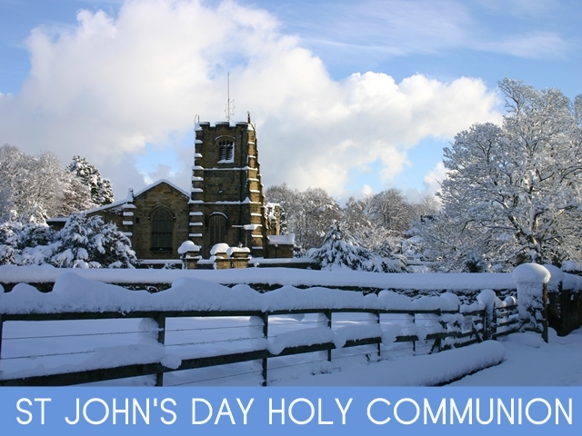 "An image of St Michael's Church in the snow, with the words ""St John's Day Holy Communion"""