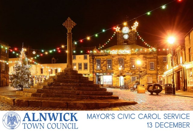 "An image of Alnwick marketplace with Christmas lights, and the words ""Mayor's Civic Carol Service, 13 December"" and the Alnwick Town Council logo"