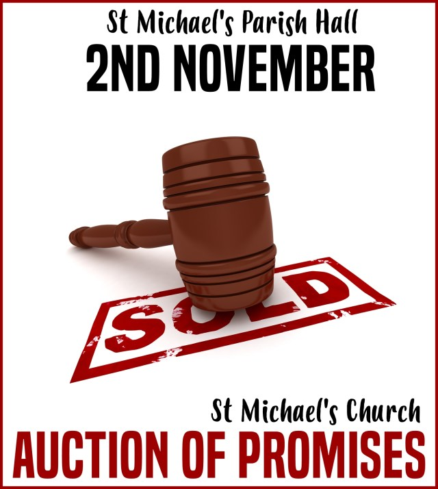 "A photograph of a gavel with the ink-stamped word ""sold"" underneath it, with the text ""St Michael's Parish Hall, 2nd November, St Michael's Church Auction of Promises"""