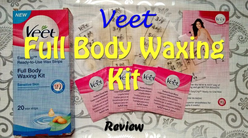 Veet Full Body Waxing Kit Sensitive Skin Review