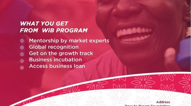 Women In Business Program-Tanzania chapter. Call and get your direction to apply.