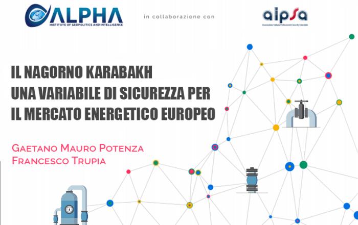 Il Nagorno-Karabakh una variabile di Sicurezza Energetica nel mercato energetico europeo