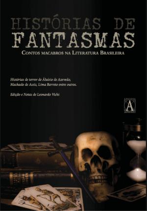 Histórias de Fantasmas – Contos Macabros na Literatura Brasileira