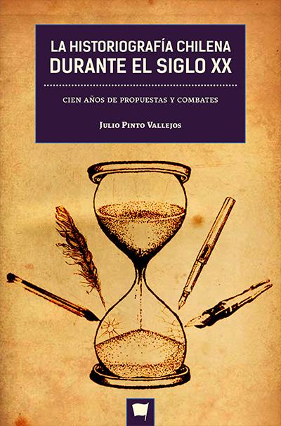 Resultado de imagen para la historiografia chilena durante el siglo xx