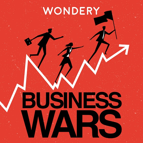 best_technology_podcasts_2018_business_wars
