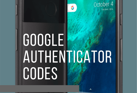 How to Transfer Google Authenticator Codes to a New Phone