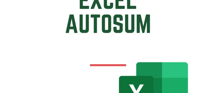 How to Sum a Column in Microsoft Excel