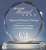 Best of Merced Award for Chimney & Fireplace Cleaning & Repair - 2009