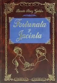 Fortunata y Jacinta de Benito Pérez Galdós