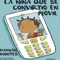 Reseñas literarias La niña que se convirtió en móvil y otras