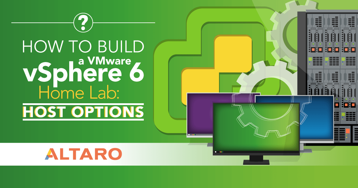 How to Build a VMware vSphere 6 Home Lab: Host Options