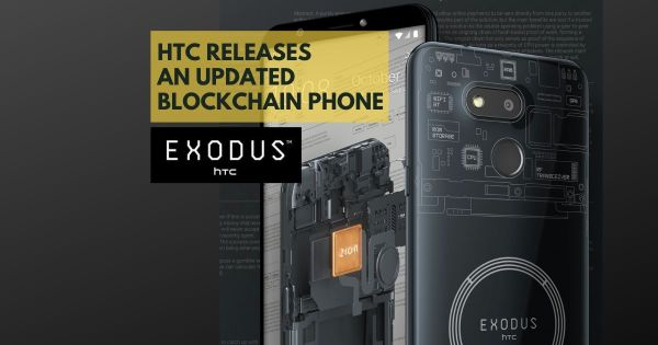 Blockchain-based Phone Which is Cheap? HTC Offers You One - Product Release & Updates - Altcoin Buzz