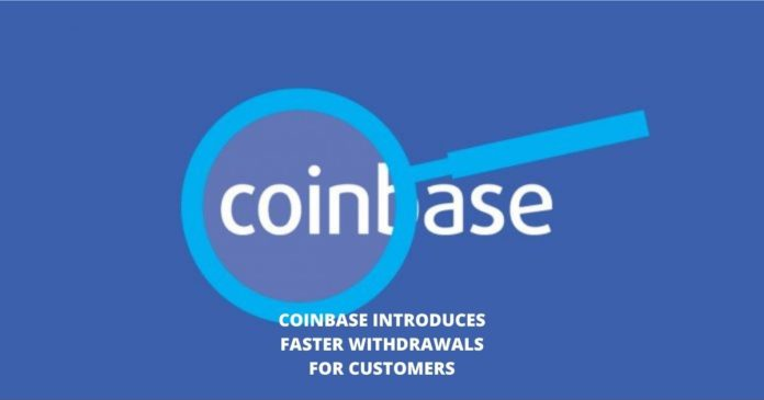 Coinbase Introduces Faster Withdrawals For Customers ...