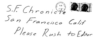 Envelope for dripping pen card sent to San Francisco Chronicle on November 8, 1969 (postmarked San Francisco)