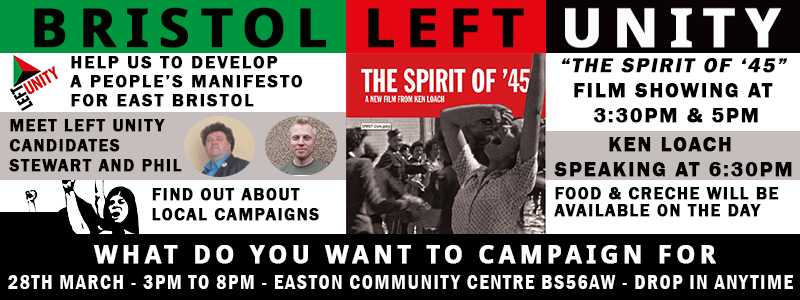 Bristol Left Unity Peoples Manifesto – Spirit of 45 Film – Ken Loach speaking – Find out about Left Unity