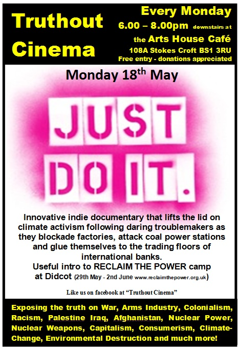 Monday 18th May - Truthout Cinema: JUST DO IT