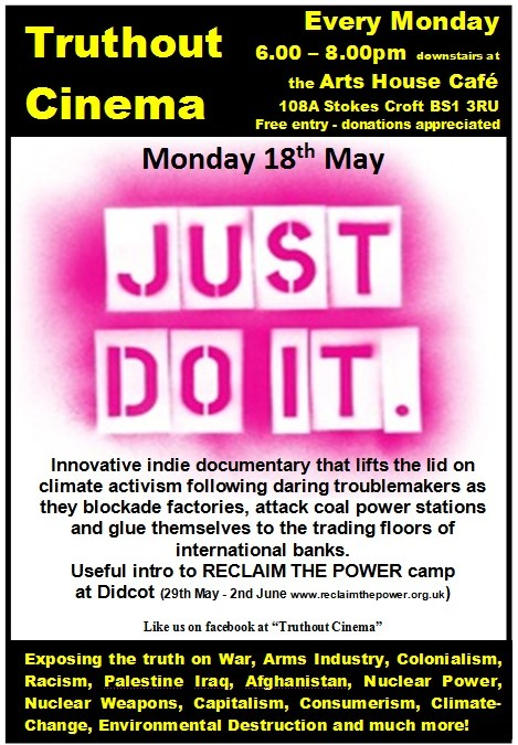 Monday 18th May – Truthout Cinema: JUST DO IT