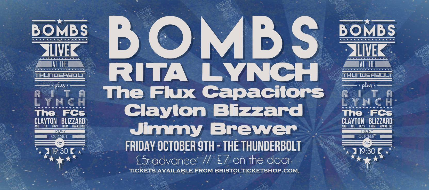 BOMBS, Rita Lynch, The Flux Capacitors, Clayton Blizzard & The Boys From Marketing, & Jimmy Brewer   The Thunderbolt