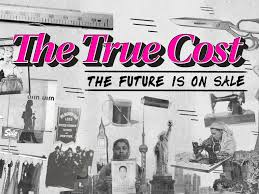 True Cost - Film Screening and Panel Discussion