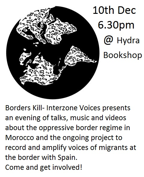 InterZone Voices – Amplifying Migrant Voices at the Morocco/EU Border. Info Talk with Music and Films.