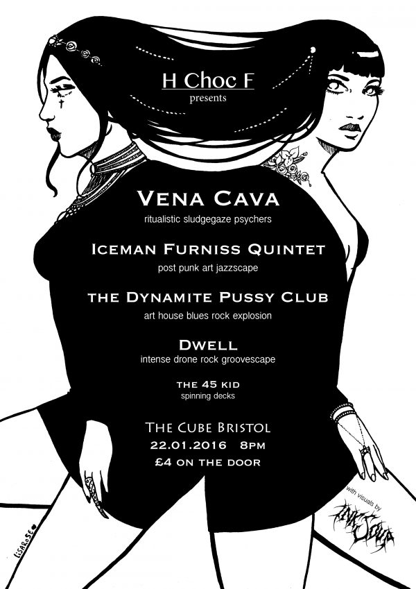 VENA CAVA // ICEMAN FURNISS QUINTET // DYNAMITE PUSSY CLUB // DWELL with Visuals from INK SOUP