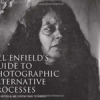 Jill Enfield's Guide to Photographic Alternative Processes: Popular Historical and Contemporary Techniques