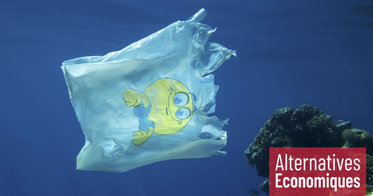 Etouffez le plastique   Alternatives Economiques