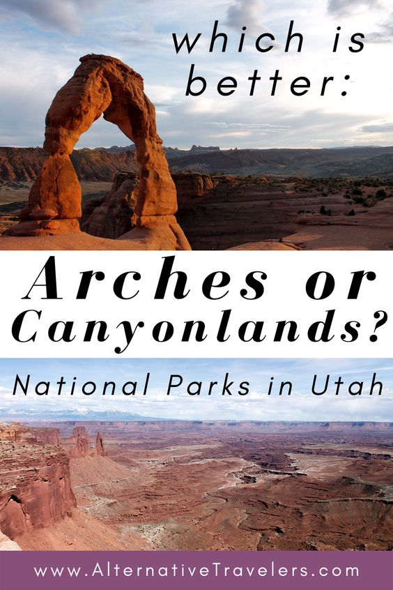 Arches or Canyonlands: National Parks in Utah