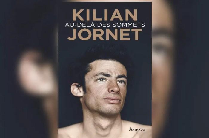 Le 4ème livre de Kilian Jornet, Au-delà des sommets, est paru en France