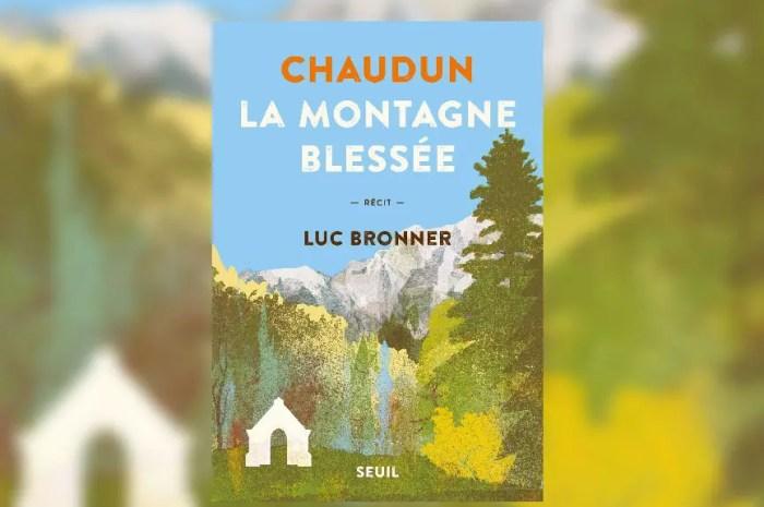 Chaudun : ce village de montagne rayé de la carte et vendu par ses habitants !