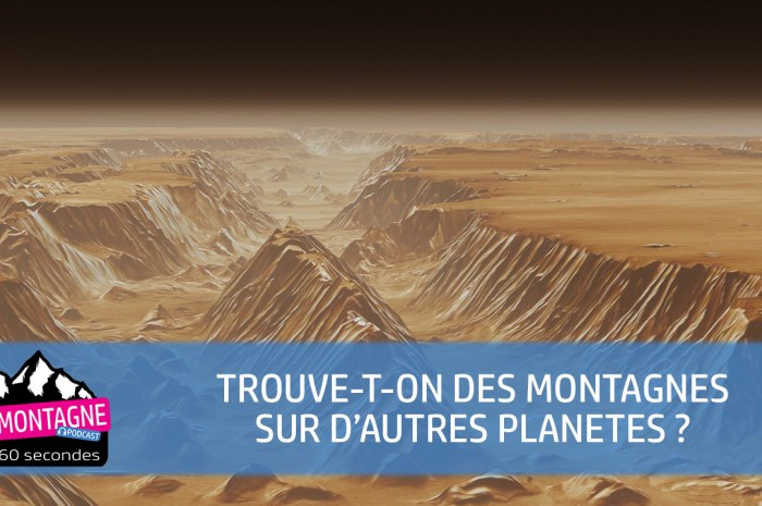 Trouve-t-on des montagnes sur d'autres planètes ?