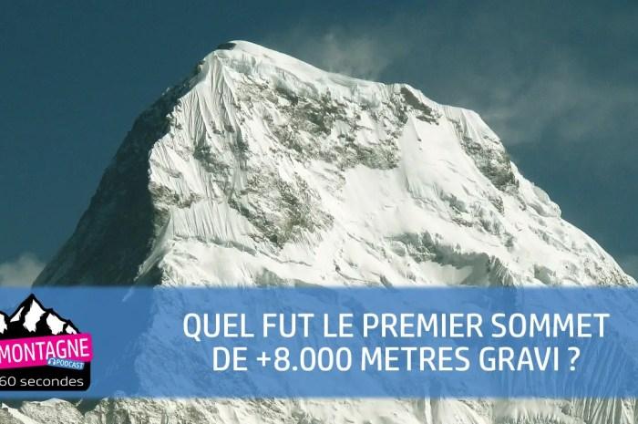Quel sommet de +8000m fut gravi le premier ?