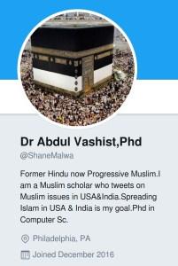 abdul vashist shanemalwa Former Hindu now Progressive Muslim.I am a Muslim scholar who tweets on Muslim issues in USA&India.Spreading Islam in USA & India is my goal.Phd in Computer Sc.