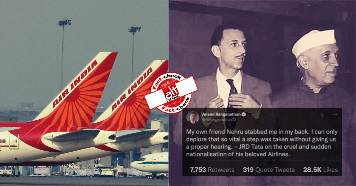 """Fact-check: Did JRD Tata write """"Nehru stabbed me in the back"""" after nationalisation of Tata Airlines?"""