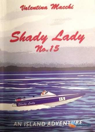 Shady Lady di Valentina Macchi