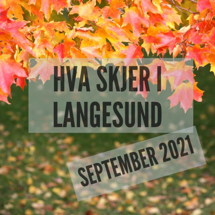 Hva skjer i Langesund september 2021