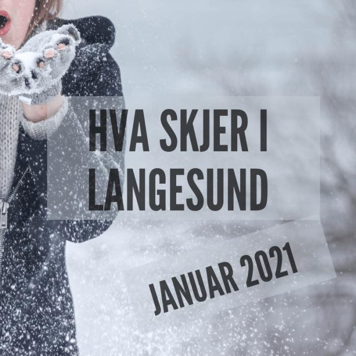 Hva skjer i Langesund januar 2021