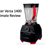 Oster Versa 1400 Ultimate Review [2019 Edition] – Worth the Money?