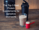 5 Best Protein Supplements for Sensitive Stomachs [2019 Edition]