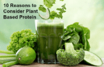 Top 10 Reasons to Consider Plant Based Protein