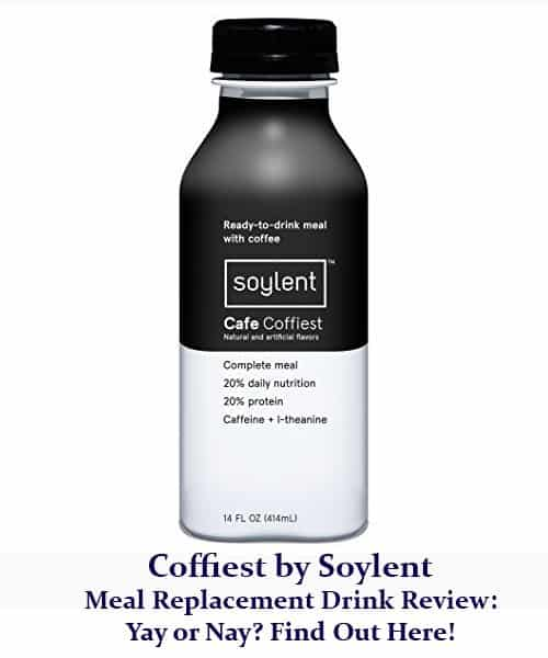 Coffiest by Soylent Meal Replacement Drink Review Yay or Nay Find Out Here