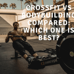 Crossfit vs Bodybuilding Compared: Which One is Best?